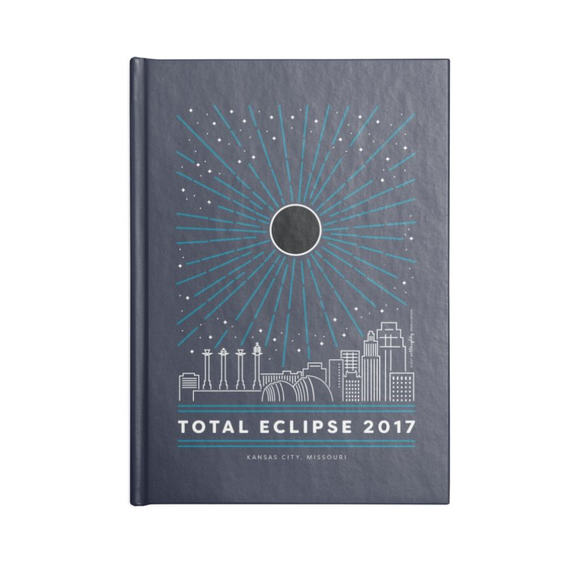 Total Eclipse 2017 – Kansas City Accessories Blank Journal Notebook by Willoughby Goods