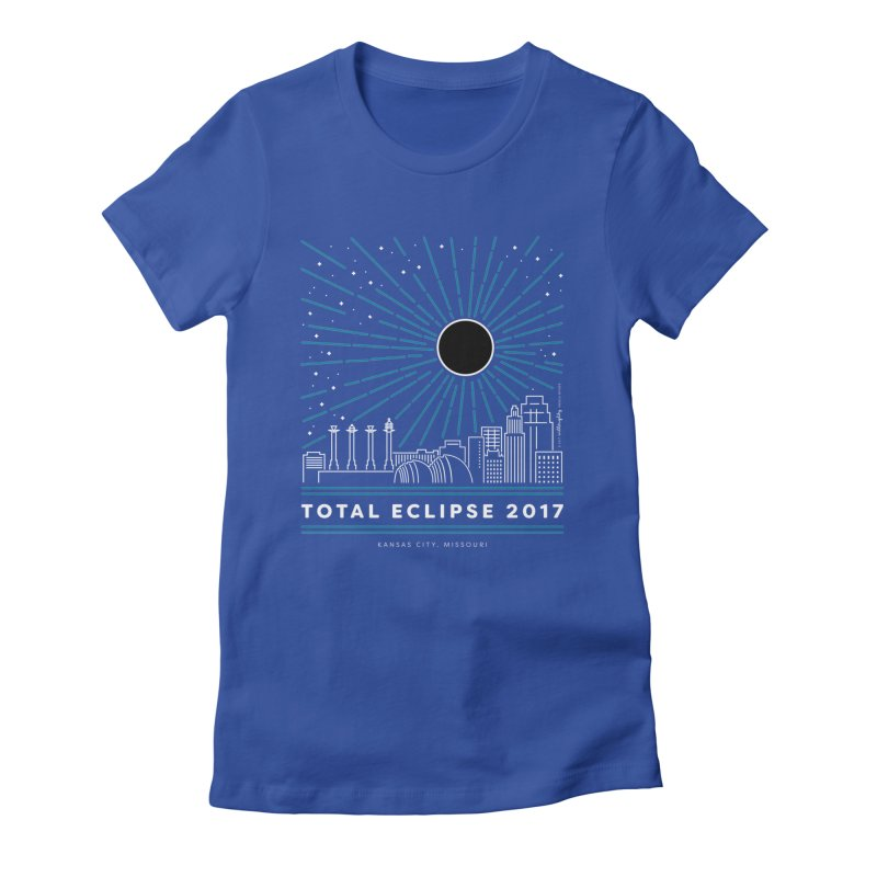Total Eclipse 2017 – Kansas City Women's Fitted T-Shirt by Willoughby Goods