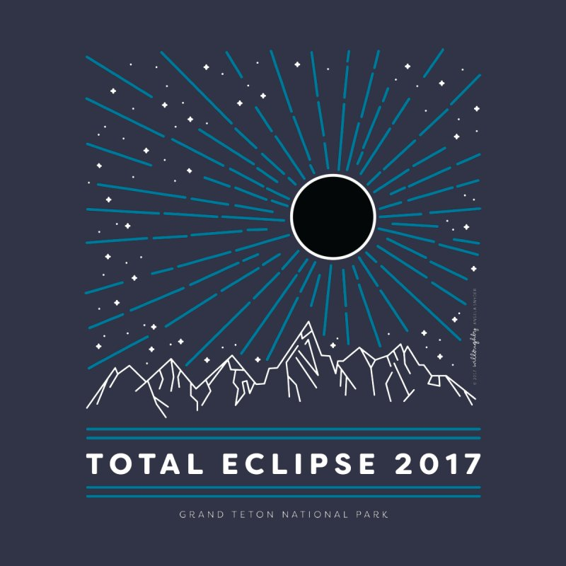 Total Eclipse 2017 – Grand Teton National Park Women's T-Shirt by Willoughby Goods