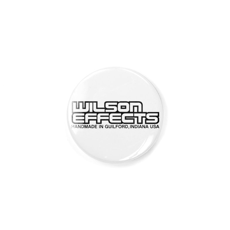 Wilson Logo Handmade in Guilford, IN. Accessories Button by Wilson Effects Artist Shop