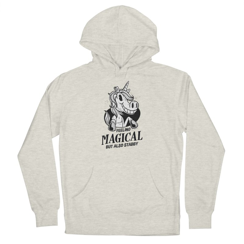 Feeling Magical But Also Stabby Unicorn Women's Pullover Hoody by wimsical