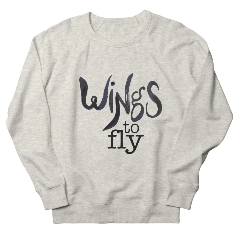 Wings To Fly Brushstroke Women's Sweatshirt by wingstofly's Artist Shop