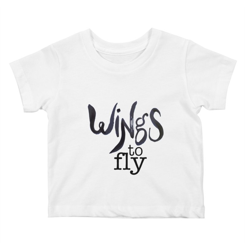 Wings To Fly Brushstroke Kids Baby T-Shirt by wingstofly's Artist Shop