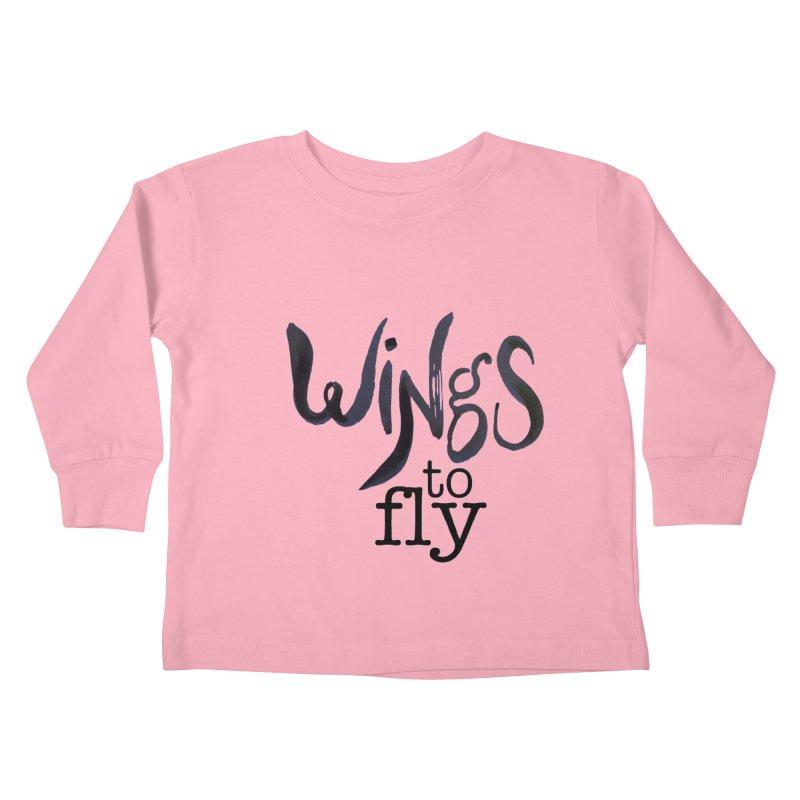 Wings To Fly Brushstroke Kids Toddler Longsleeve T-Shirt by wingstofly's Artist Shop
