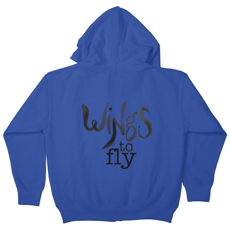 Wings To Fly Brushstroke Kids Zip-Up Hoody by wingstofly's Artist Shop