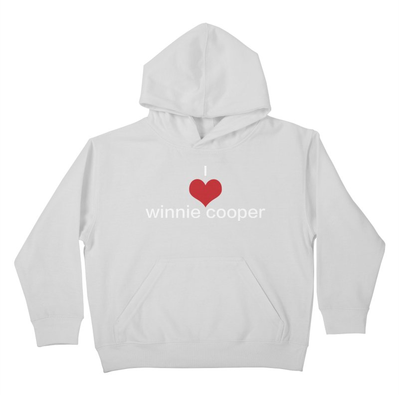 I Heart Winnie Cooper (White Text) Kids Pullover Hoody by Winnie Cooper's Artist Shop