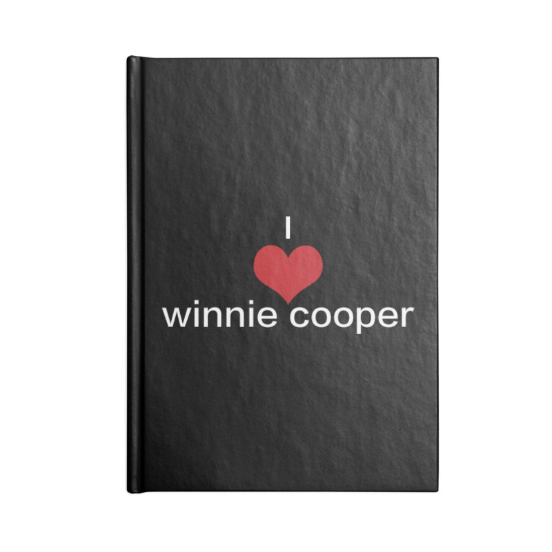 I Heart Winnie Cooper (White Text) Accessories Blank Journal Notebook by Winnie Cooper's Artist Shop