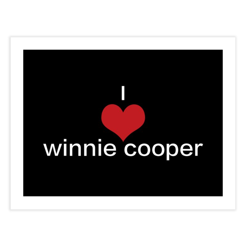 I Heart Winnie Cooper (White Text) Home Fine Art Print by Winnie Cooper's Artist Shop