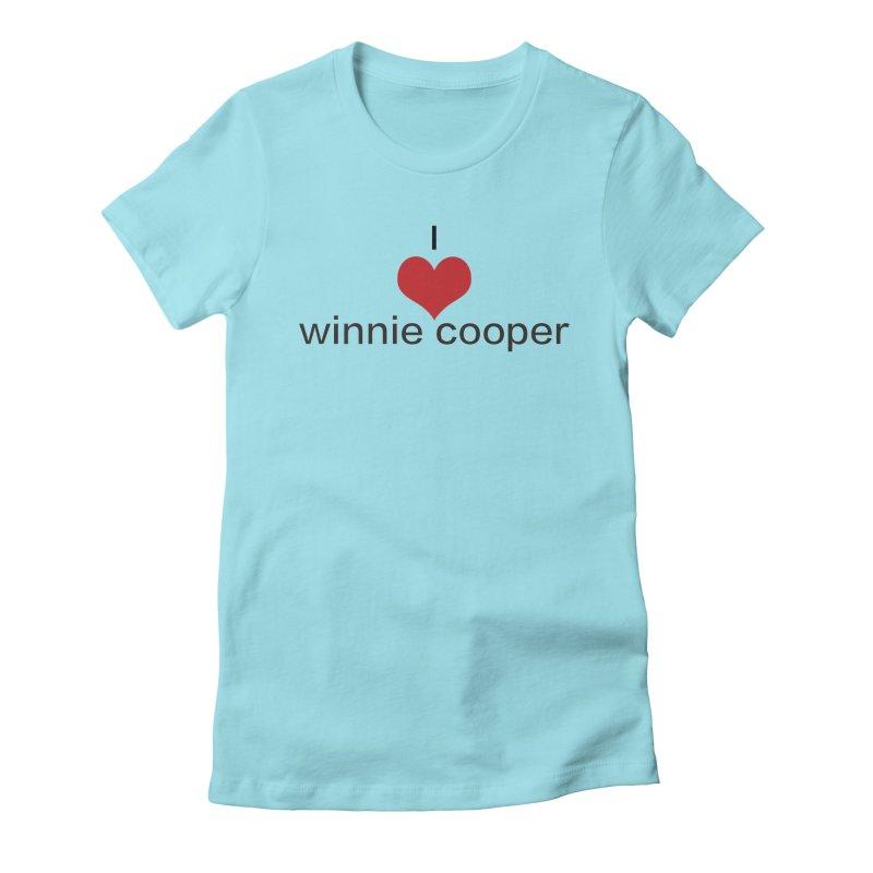 I Heart Winnie Cooper (Black Text) Women's Fitted T-Shirt by Winnie Cooper's Artist Shop