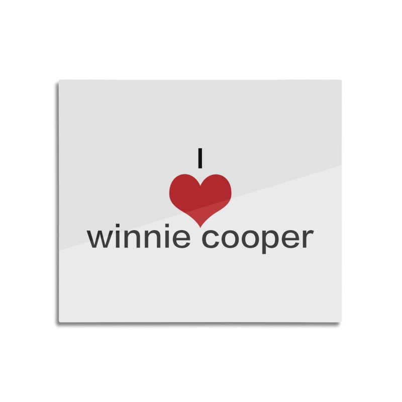I Heart Winnie Cooper (Black Text) Home Mounted Aluminum Print by Winnie Cooper's Artist Shop