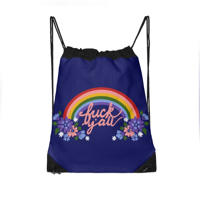 FUCK Y'ALL Accessories Drawstring Bag Bag by Winterglaze's Artist Shop