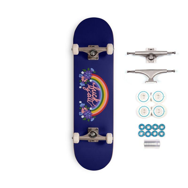 FUCK Y'ALL Accessories Complete - Basic Skateboard by Winterglaze's Artist Shop
