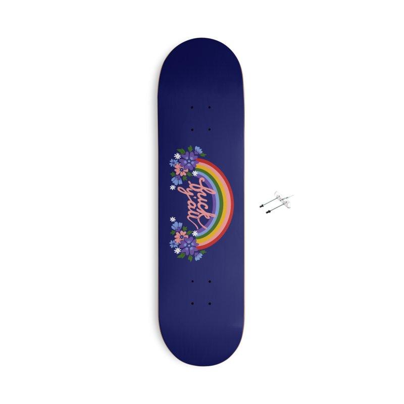 FUCK Y'ALL Accessories Skateboard by Winterglaze's Artist Shop