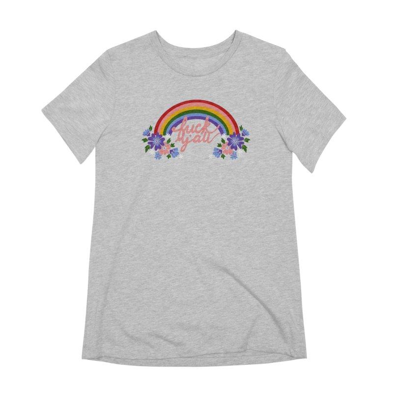 FUCK Y'ALL Women's Extra Soft T-Shirt by Winterglaze's Artist Shop