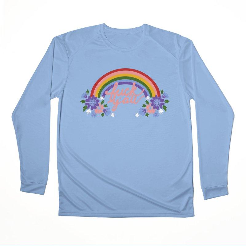 FUCK Y'ALL Women's Performance Unisex Longsleeve T-Shirt by Winterglaze's Artist Shop
