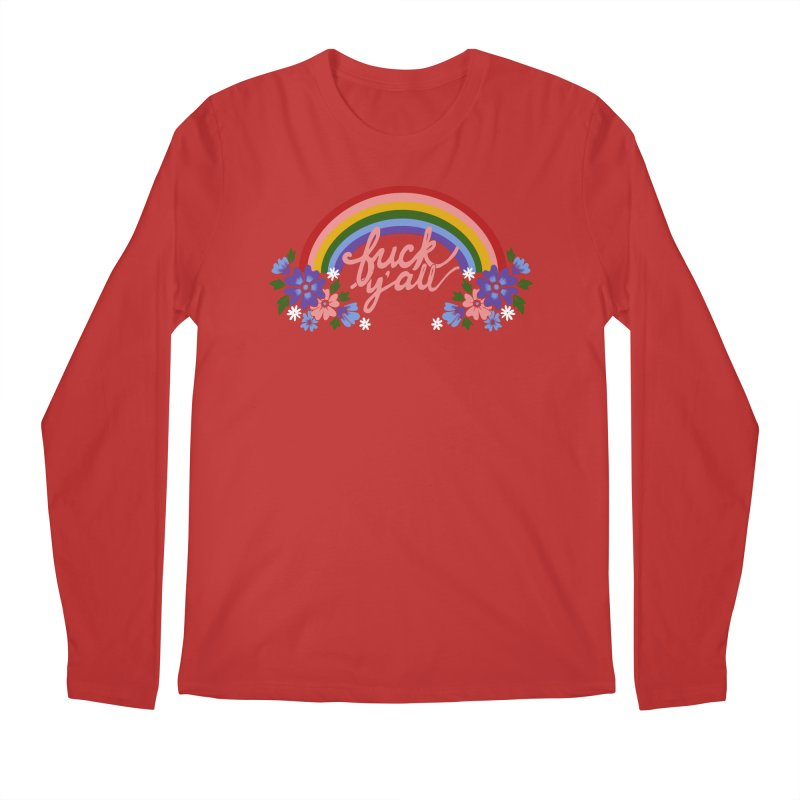FUCK Y'ALL Men's Regular Longsleeve T-Shirt by Winterglaze's Artist Shop