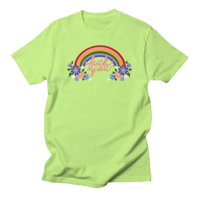 FUCK Y'ALL Women's T-Shirt by Winterglaze's Artist Shop