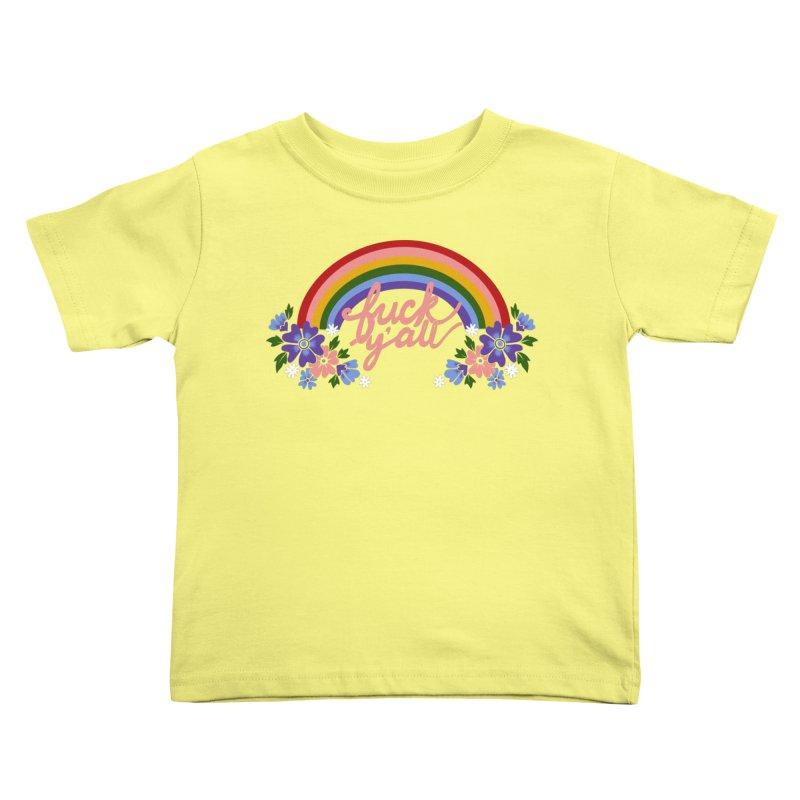FUCK Y'ALL Kids Toddler T-Shirt by Winterglaze's Artist Shop