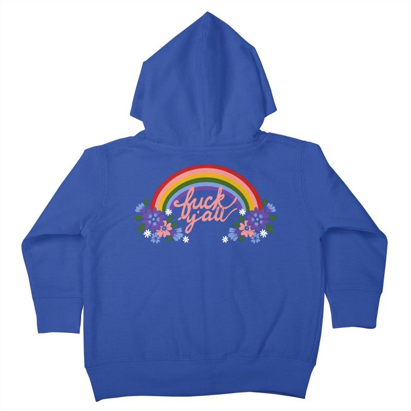 FUCK Y'ALL Kids Toddler Zip-Up Hoody by Winterglaze's Artist Shop