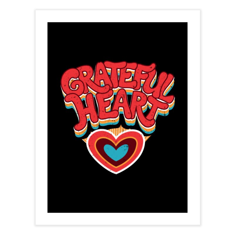 GRATEFUL HEART Home Fine Art Print by Winterglaze's Artist Shop