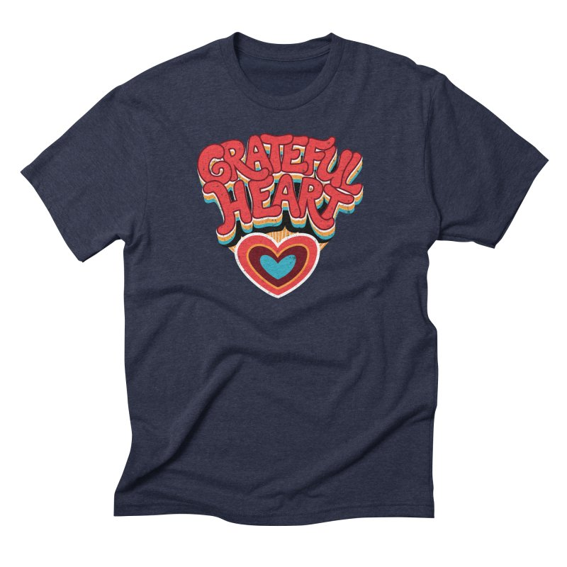 GRATEFUL HEART Men's Triblend T-Shirt by Winterglaze's Artist Shop