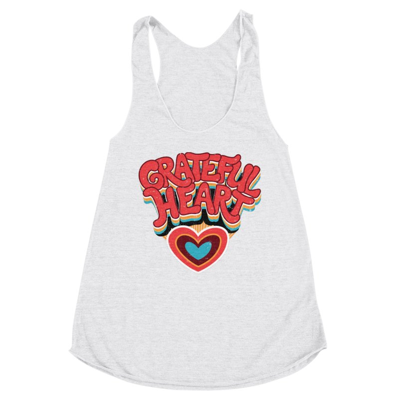 GRATEFUL HEART Women's Racerback Triblend Tank by Winterglaze's Artist Shop