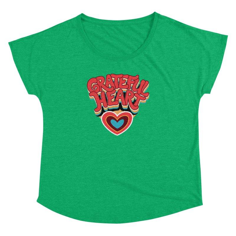 GRATEFUL HEART Women's Dolman Scoop Neck by Winterglaze's Artist Shop