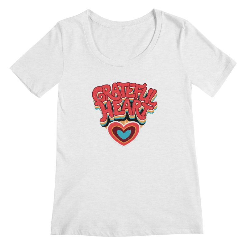 GRATEFUL HEART Women's Scoop Neck by Winterglaze's Artist Shop