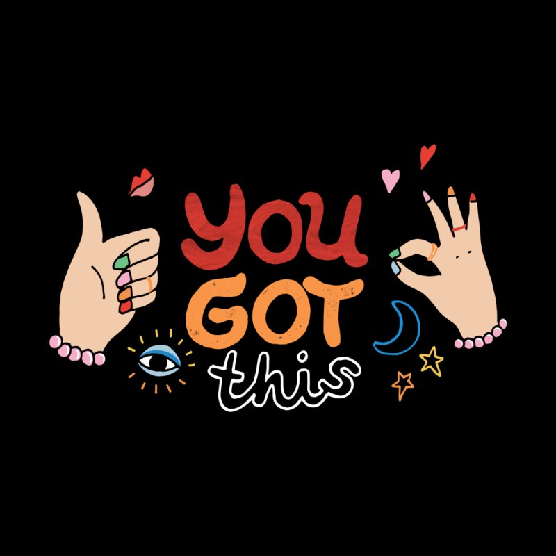 YOU GOT THIS! Men's T-Shirt by Winterglaze's Artist Shop