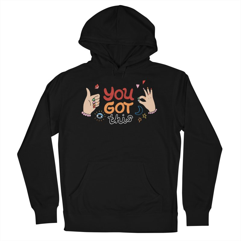 YOU GOT THIS! Men's French Terry Pullover Hoody by Winterglaze's Artist Shop