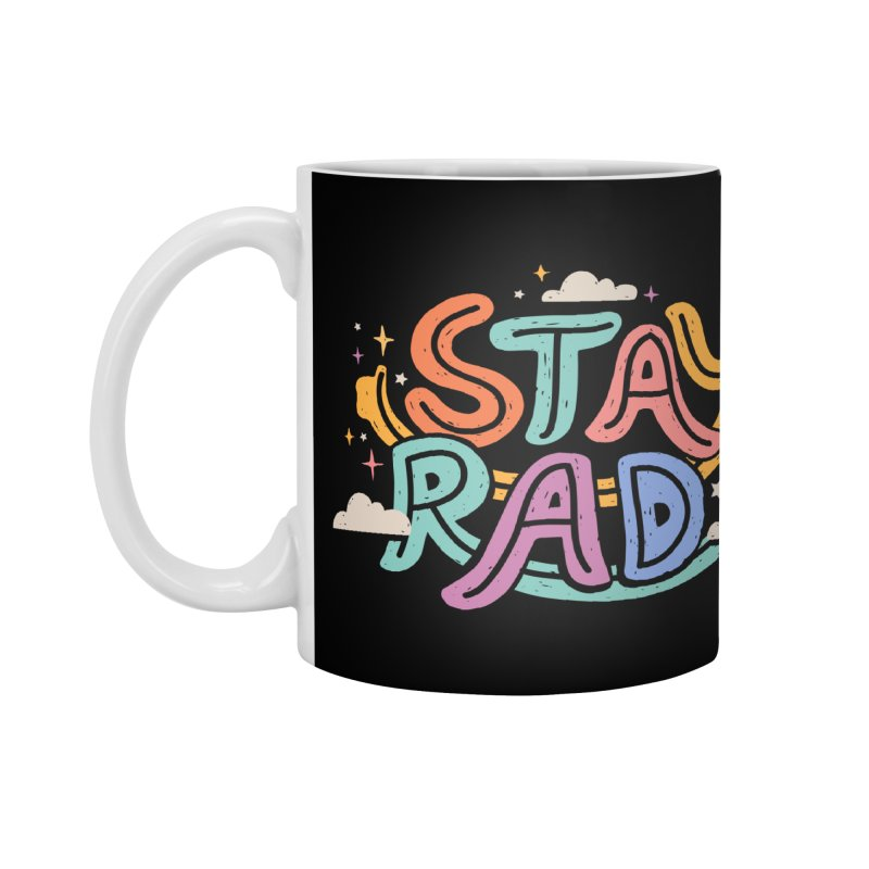 STAY RAD Accessories Mug by Winterglaze's Artist Shop