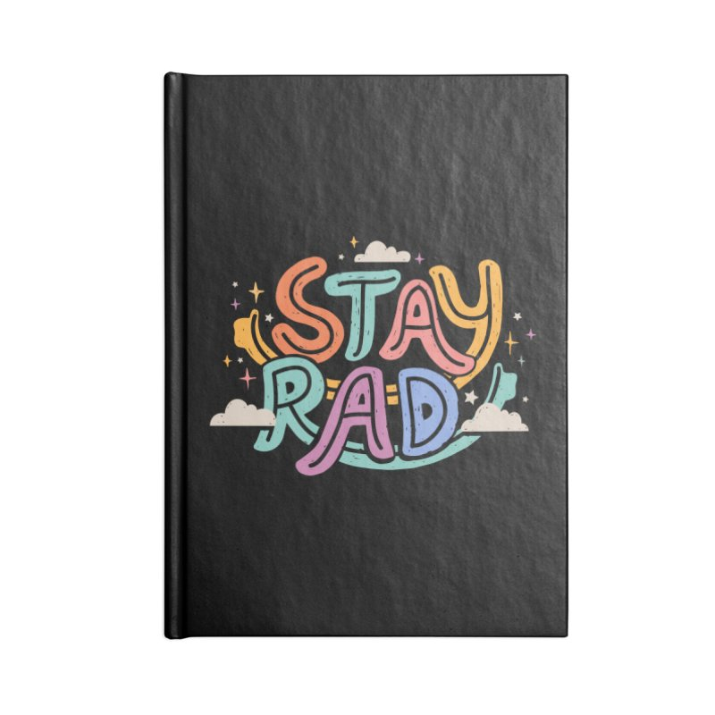 STAY RAD Accessories Notebook by Winterglaze's Artist Shop