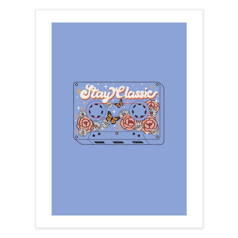 STAY CLASSIC Home Fine Art Print by Winterglaze's Artist Shop