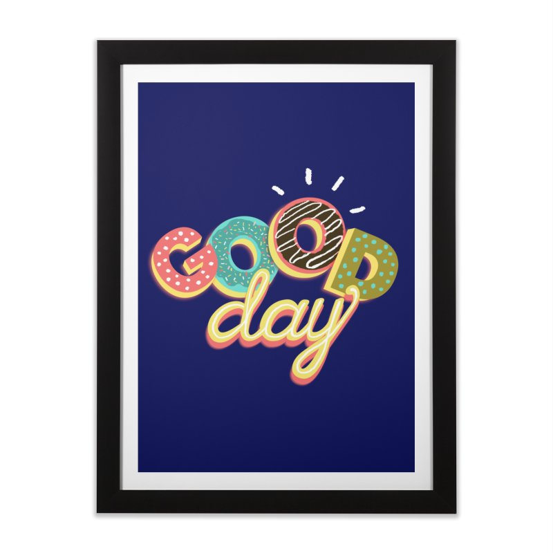 GOOD DAY Home Framed Fine Art Print by Winterglaze's Artist Shop