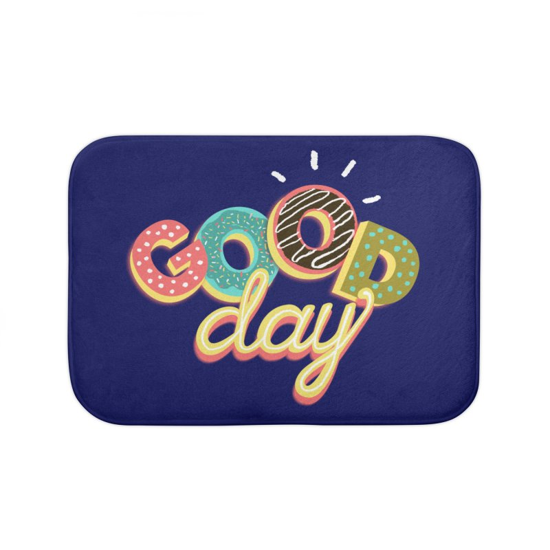 GOOD DAY Home Bath Mat by Winterglaze's Artist Shop