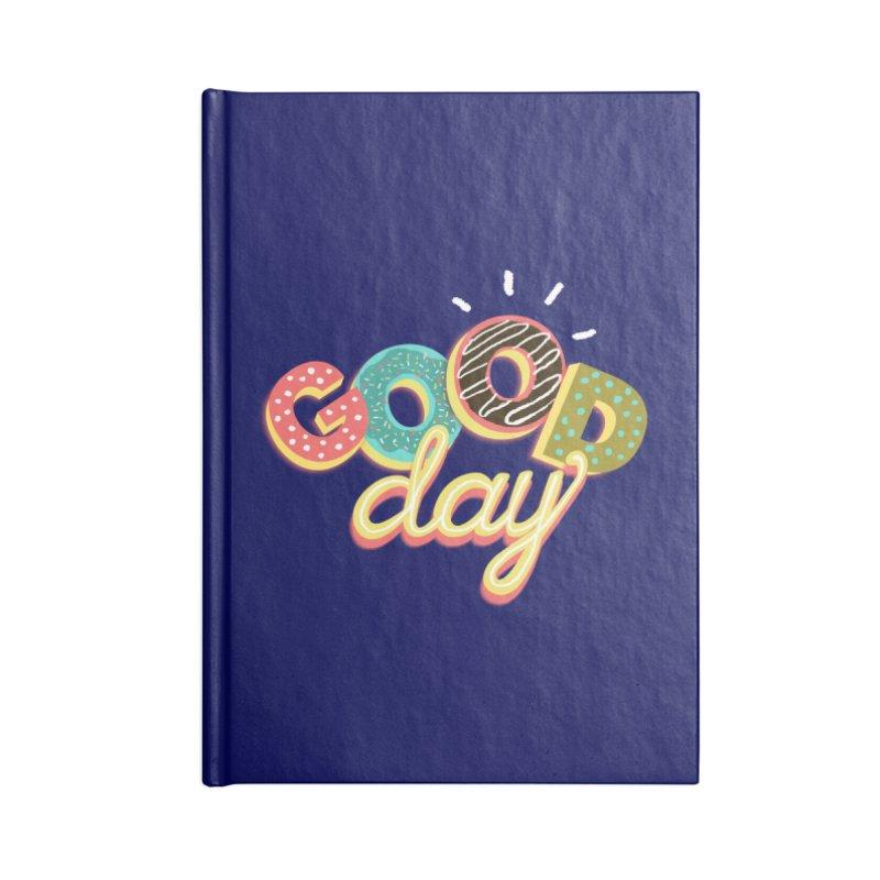 GOOD DAY Accessories Notebook by Winterglaze's Artist Shop