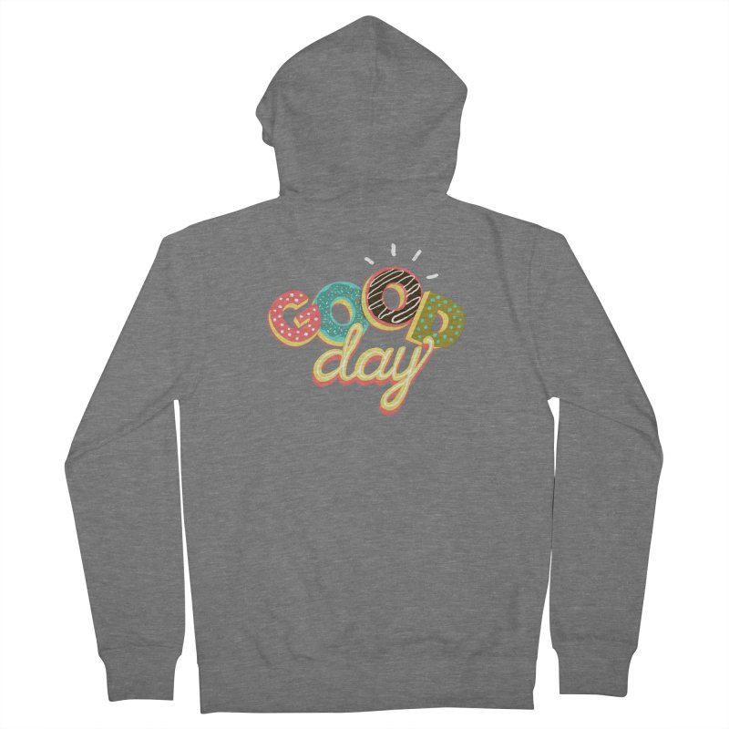 GOOD DAY Women's French Terry Zip-Up Hoody by Winterglaze's Artist Shop