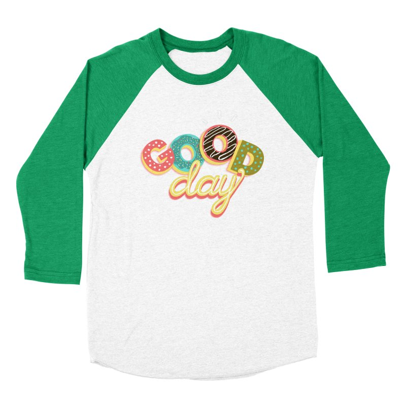 GOOD DAY Women's Baseball Triblend Longsleeve T-Shirt by Winterglaze's Artist Shop