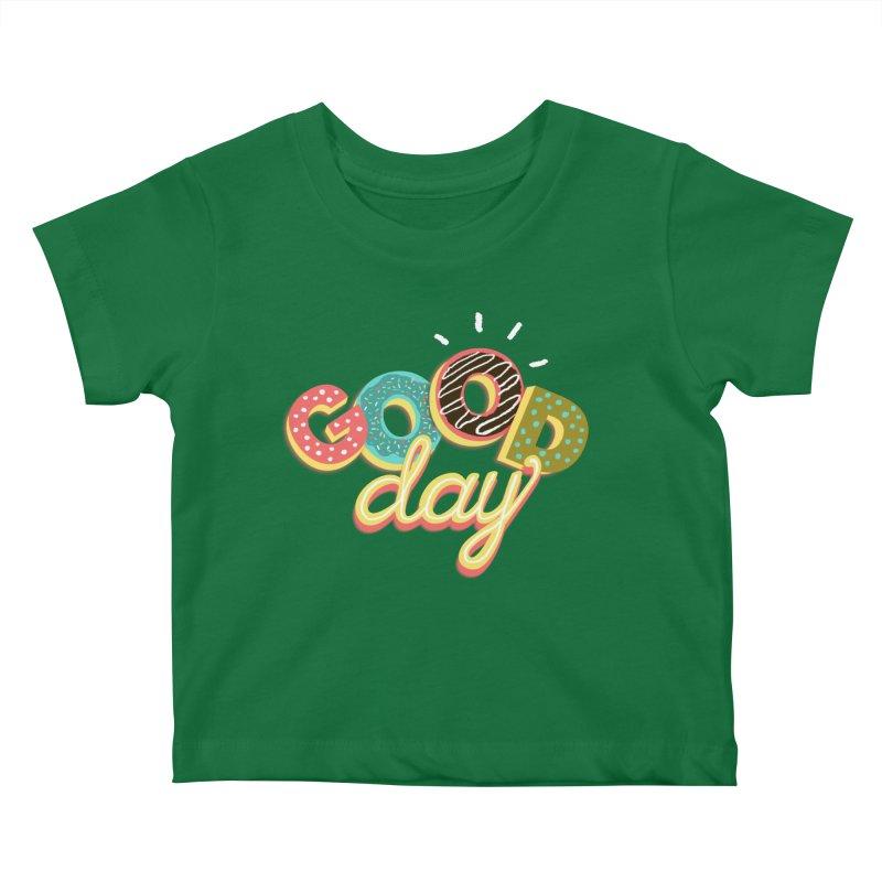 GOOD DAY Kids Baby T-Shirt by Winterglaze's Artist Shop