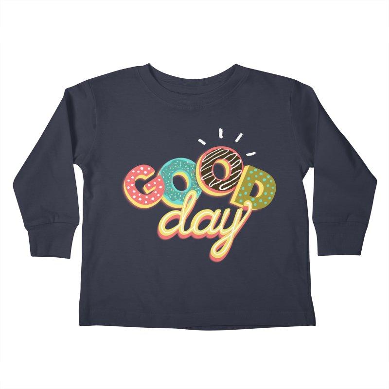 GOOD DAY Kids Toddler Longsleeve T-Shirt by Winterglaze's Artist Shop