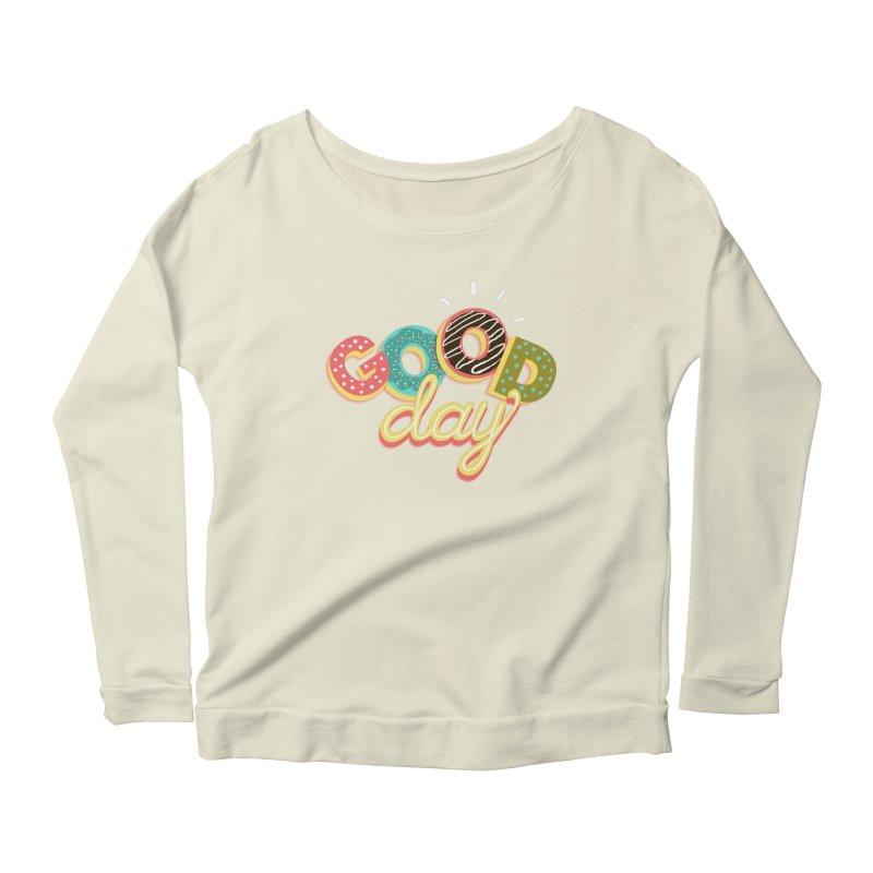 GOOD DAY Women's Scoop Neck Longsleeve T-Shirt by Winterglaze's Artist Shop