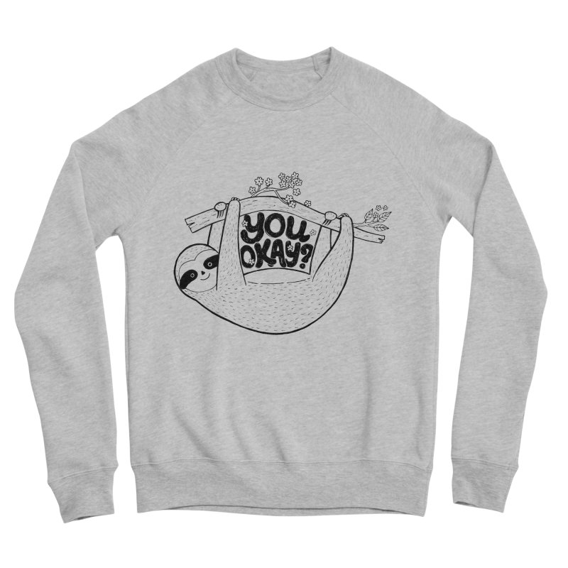 You Okay? Men's Sponge Fleece Sweatshirt by Winterglaze's Artist Shop