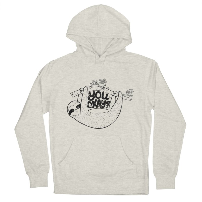 You Okay? Women's French Terry Pullover Hoody by Winterglaze's Artist Shop