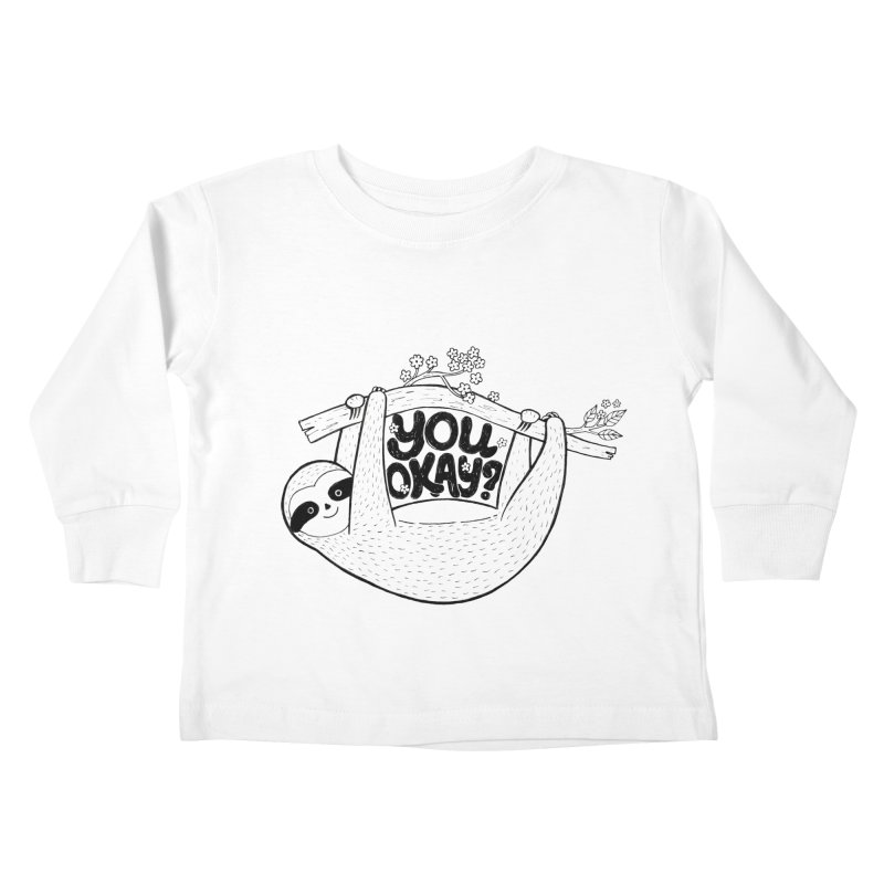You Okay? Kids Toddler Longsleeve T-Shirt by Winterglaze's Artist Shop