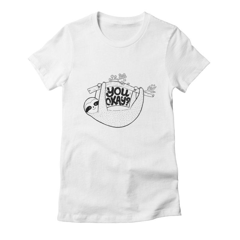 You Okay? Women's T-Shirt by Winterglaze's Artist Shop