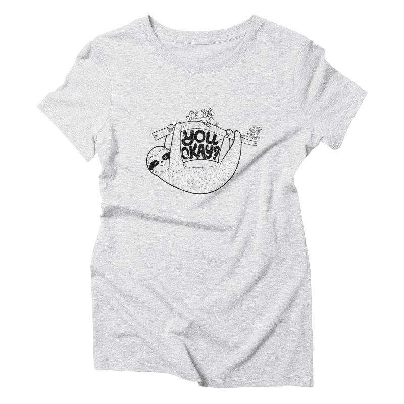 You Okay? Women's Triblend T-Shirt by Winterglaze's Artist Shop