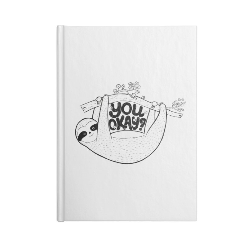 You Okay? Accessories Lined Journal Notebook by Winterglaze's Artist Shop