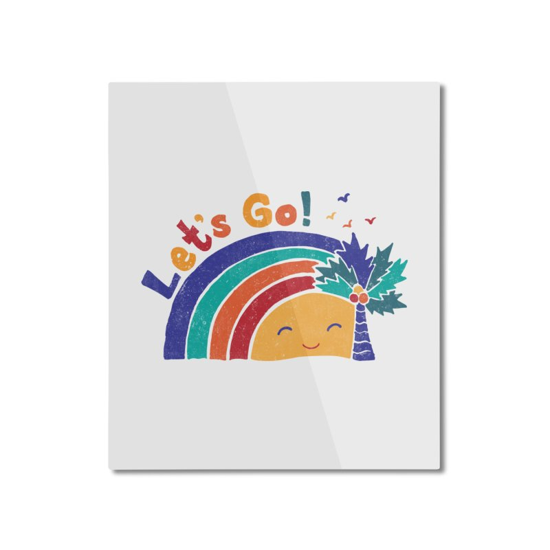 LET'S GO! Home Mounted Aluminum Print by Winterglaze's Artist Shop