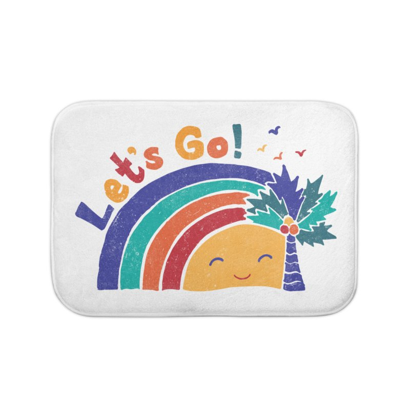 LET'S GO! Home Bath Mat by Winterglaze's Artist Shop