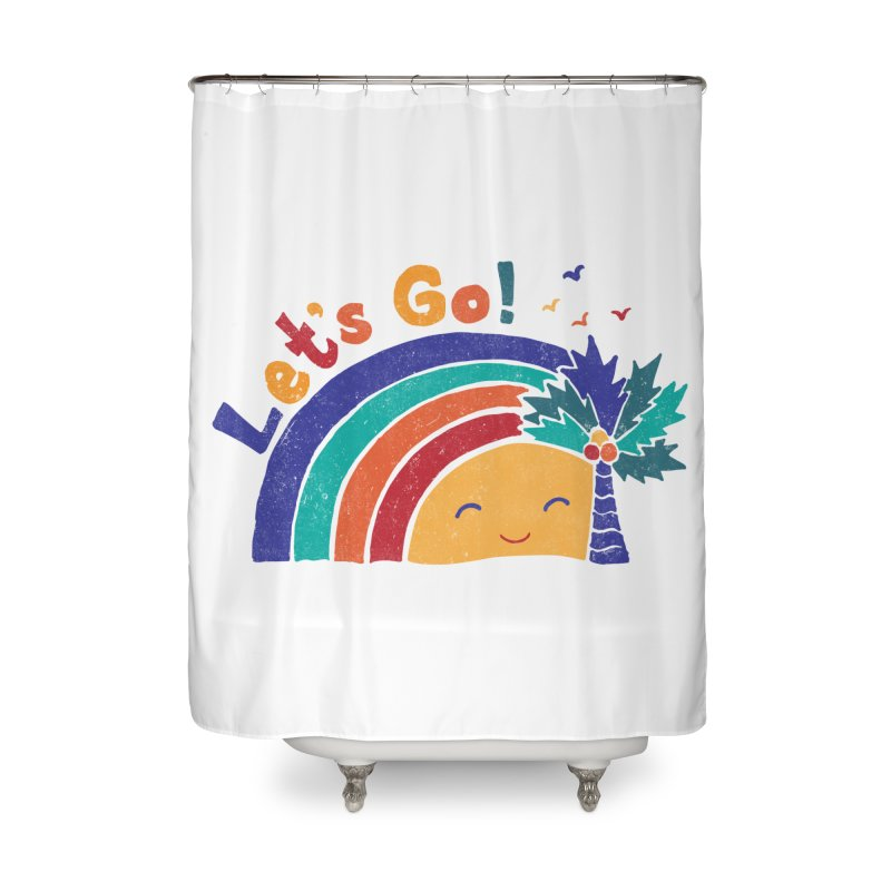 LET'S GO! Home Shower Curtain by Winterglaze's Artist Shop